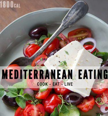 Mediterranean Eating Cookbook (eBook) + 1800 Calorie Plan